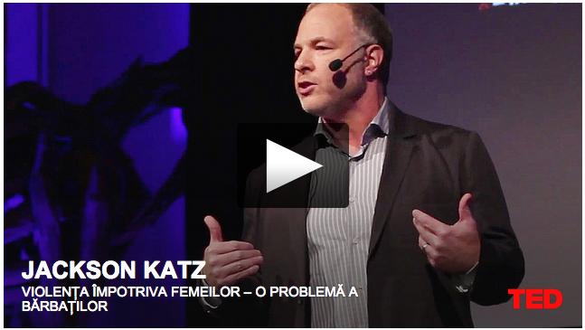 Jackson Katz: Violența împotriva femeilor – o problemă a bărbaților